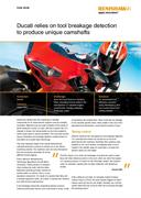 Case study:  Ducati - Ducati relies on tool breakage detection